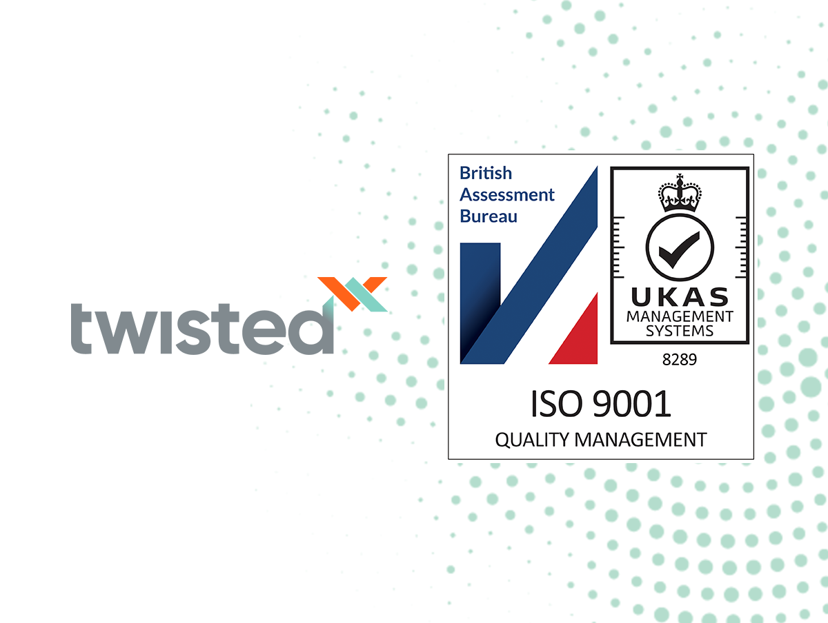 Twisted Achieves the ISO9001:2015